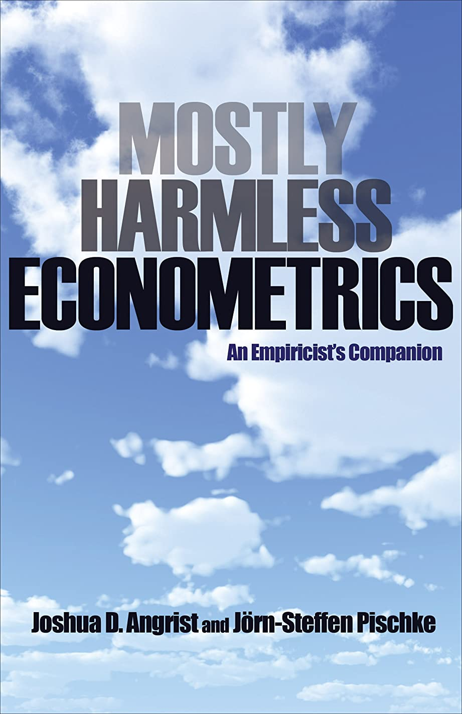 批判エージェント現金Mostly Harmless Econometrics: An Empiricist's Companion (English Edition)