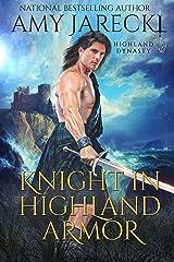 Knight in Highland Armor: Scottish Historical Romance (Highland Dynasty Book 1) Kindle Edition