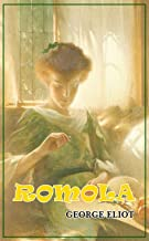 Romola - (World-renowned classic author's work) (Original content) (ANNOTATED)