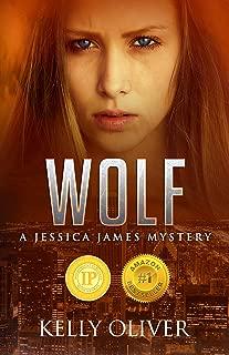 WOLF: A Suspense Thriller (Jessica James Mysteries Book 1)