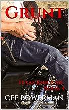 Grunt: Texas Kings MC, Book 4
