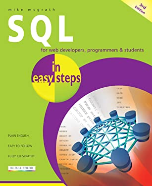 SQL in easy steps: for web developers, programmers & students