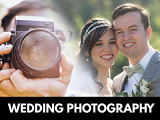 Wedding Photography: Complete Guide to Wedding Photography