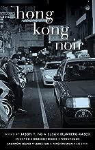 Hong Kong Noir (Akashic Noir Series)