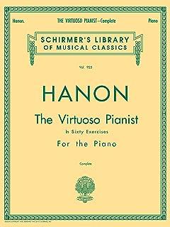 Hanon - Virtuoso Pianist in 60 Exercises - Complete: Schirme