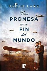 Una promesa en el fin del mundo (Trilogía de la Nube Blanca 4) Versión Kindle