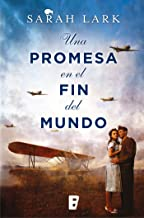Una promesa en el fin del mundo (Trilogía de la Nube Blanca 4) (Spanish Edition)