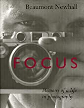 Focus: Memoirs of a Life in Photography