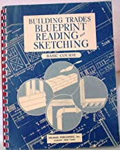 Building Trades Blueprints Reading and Sketching : Basic Course