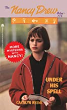Under His Spell (Nancy Drew Files Book 116)