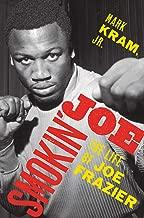 Best joe frazier autobiography Reviews