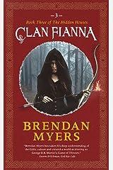 Clan Fianna: Book Three of The Hidden Houses Kindle Edition