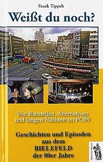 Bielefeld - Weißt du noch? Von Baustellen, Alternativen und