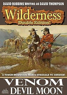Wilderness: Venom/Devil Moon: A Wilderness Western Book 32