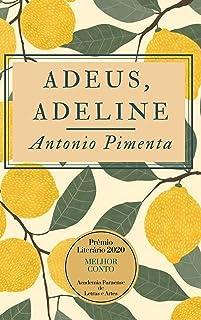 Adeus, Adeline
