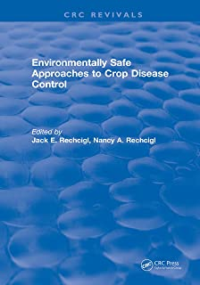 Environmentally Safe Approaches to Crop Disease Control