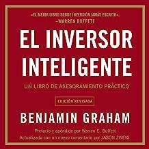 El inversor inteligente [The Smart Investor]: Un libro de asesoramiento práctico [A Practical Advice Book]