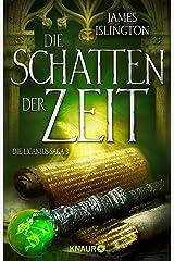 Die Schatten der Zeit: Die Licanius-Saga 3. Roman (German Edition) Kindle Edition
