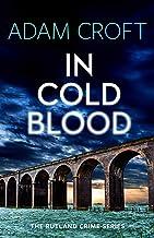 In Cold Blood (Rutland crime series Book 3)