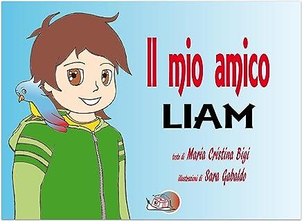 Il mio amico Liam (Il bocciolo)