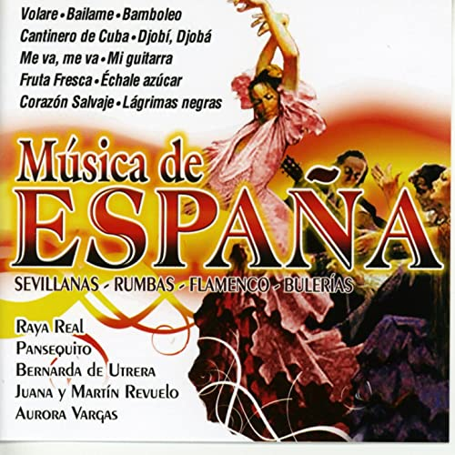 Música de España. Sevillanas - Rumbas - Flamenco - Bulerias de Various artists sur Amazon Music