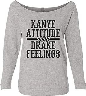 Raglan Hip Hop Sweatshirt - Kanye Attitude with Drake Feelings Cute Royaltee Shirts