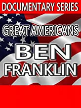 Great Americans: Ben Franklin (Documentary Series)