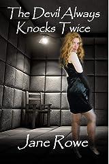 The Devil Always Knocks Twice Kindle Edition