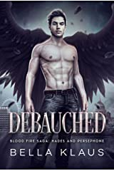 Debauched (Hades and Persephone Book 3) (English Edition) Format Kindle