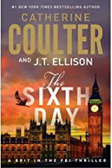 The Sixth Day: A Brit in the FBI Thriller Kindle Edition