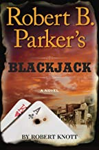 Robert B. Parker's Blackjack (A Cole and Hitch Novel Book 8)
