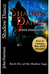 Shadow Dance (Shadow Saga Book 1) Kindle Edition