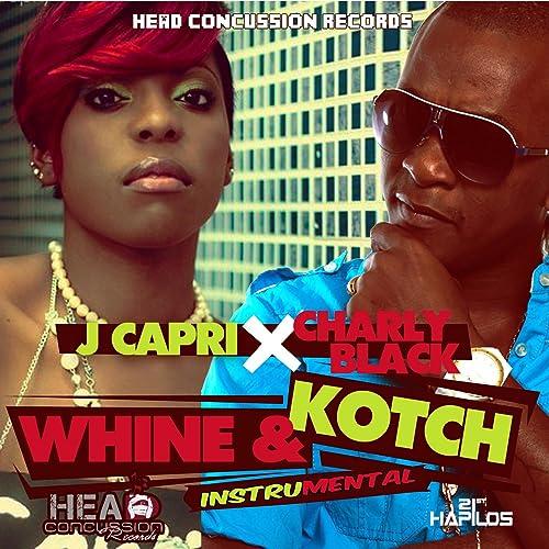 j capri whine and kotch mp3