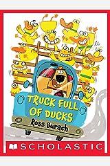 Truck Full of Ducks Kindle Edition