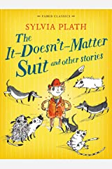 The It Doesn't Matter Suit and Other Stories (Faber Children's Classics Book 16) Kindle Edition