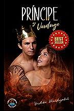 Príncipe y Verdugo: Un amor perverso (Spanish Edition)