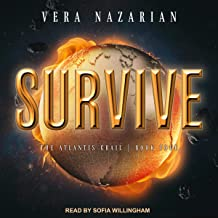 Survive: Atlantis Grail Series, Book 4