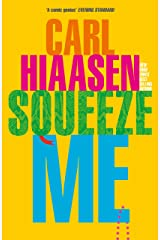 Squeeze Me: The ultimate satire for 2021 Kindle Edition