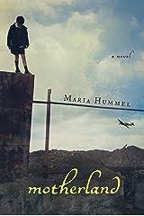 Motherland: A Novel Kindle Edition