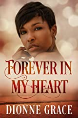 Forever in my Heart: Clean Christian Spiritual Romance Kindle Edition
