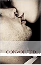 Convoluted (Messy Love Book 1) (English Edition)