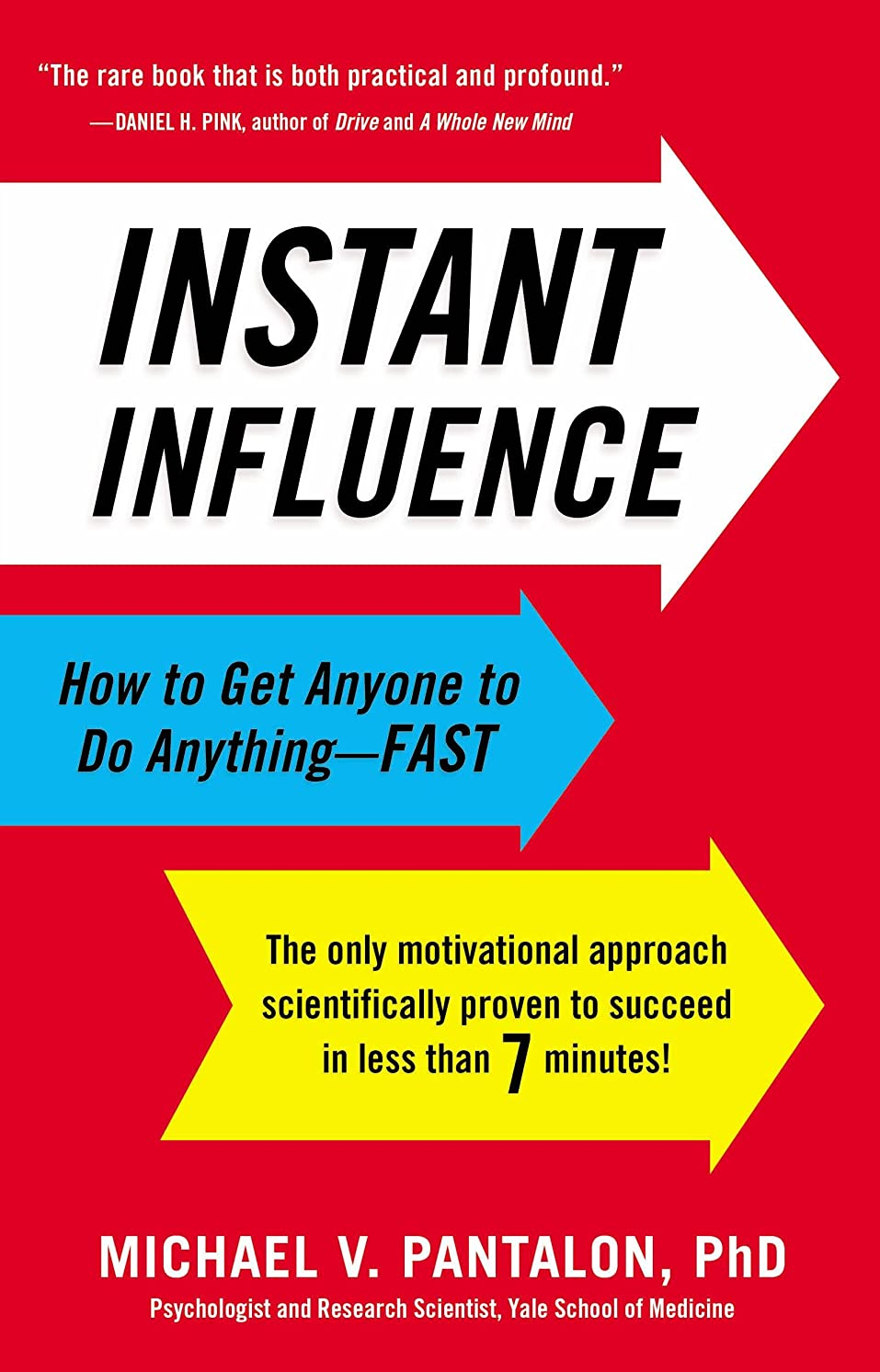 明らかにする死んでいるウルルInstant Influence: How to Get Anyone to Do Anything--Fast (English Edition)