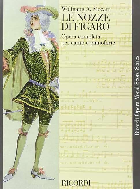 Le Nozze Di Figaro: The Marriage of Figaro / Die Hochzeit des figaro / Les noces de Figaro