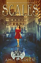 Scales: Book 1 of the Fate and Fire Series