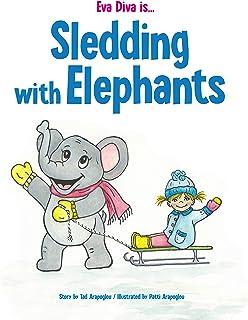 Eva Diva is ... Sledding with Elephants