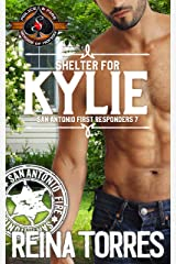 Shelter for Kylie (Police and Fire: Operation Alpha) (San Antonio First Responders Book 7) Kindle Edition