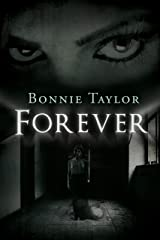 Forever: Book Six of the Haunted Collection Kindle Edition