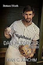 Dan Alexander, Pitcher (Bottom of the Ninth Book 1) (English Edition)