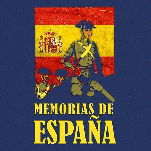 Memorias de España de Banda De La Academia Militar en Amazon Music ...