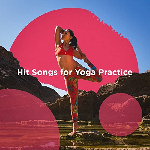 Let It Happen by Yoga Workout Music, Billboard Top 100 Hits Pop